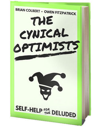 The Cynical Optimists