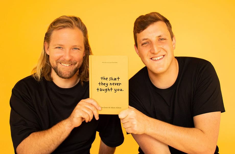 S03E06: Interview with Adam Ashton and Adam Jones on 'The Sh*t they never taught you'